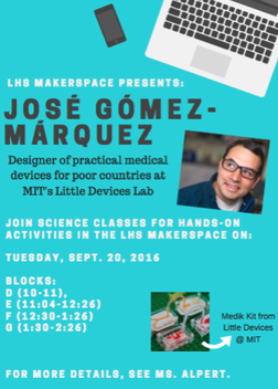 A blue poster advertising a presentation by Jose Gomez-Marquez, a designer of practical medical devices for poor countries.